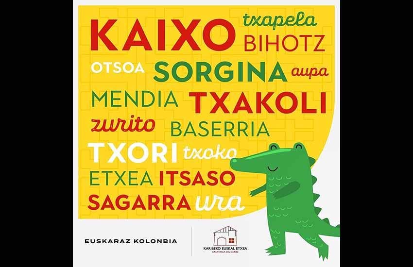 "La campaña 'Euskaraz Kolonbia' es obra del colectivo 'Karibeko Euskal Etxea"""