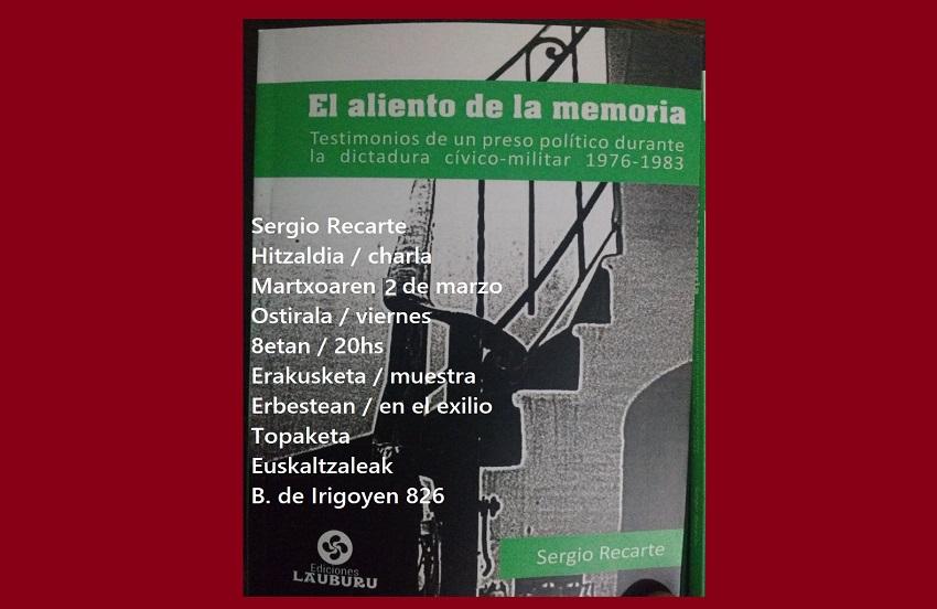 Sergio Recarteren 'El aliento de la memoria' liburuaren aurkezpena eta urteko I. topaketa Euskaltzaleak-en
