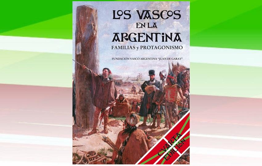 """""""Los vascos en la Argentina. Familias y protagonismo"""" liburuaren 4. edizioa"""