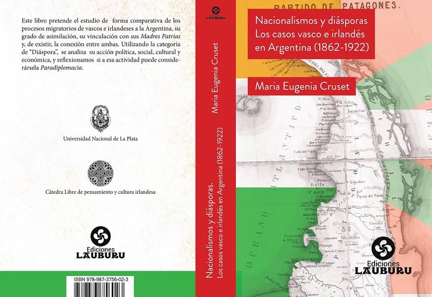 """""""Nazionalismoak eta diasporak. Euskaldunak eta irlandarrak Argentinan (1862-1922)"""" liburuaren azala"""