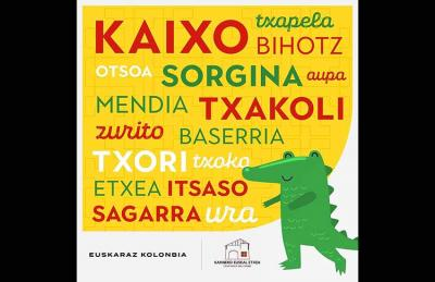 "The ""Euskaraz Kolonbia"" campaign is the result of the collective work of the Karibeko Euskal Etxea"