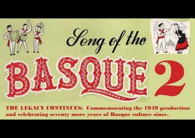 """""""Song of the Basque,"""" will be performed this Sunday a tour through history and the evolution of the Basques and Basque community in Boise"""