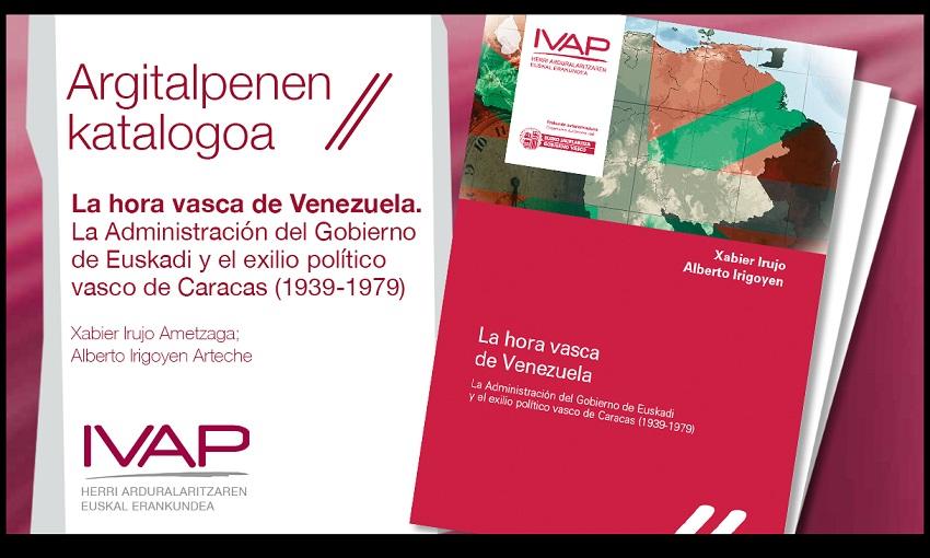Cover of the book La hora vasca de Venezuela...on the Basques presence in Venezuela by Xabier Irujo Ametzaga and Alberto Irigoyen