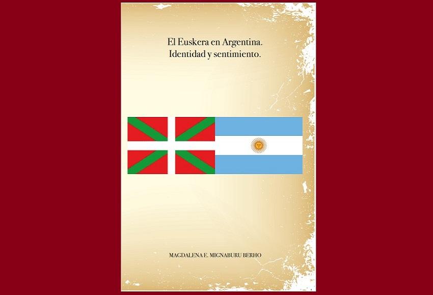 'Euskara Argentinan. Nortasuna eta sentimendua' liburuaren azala