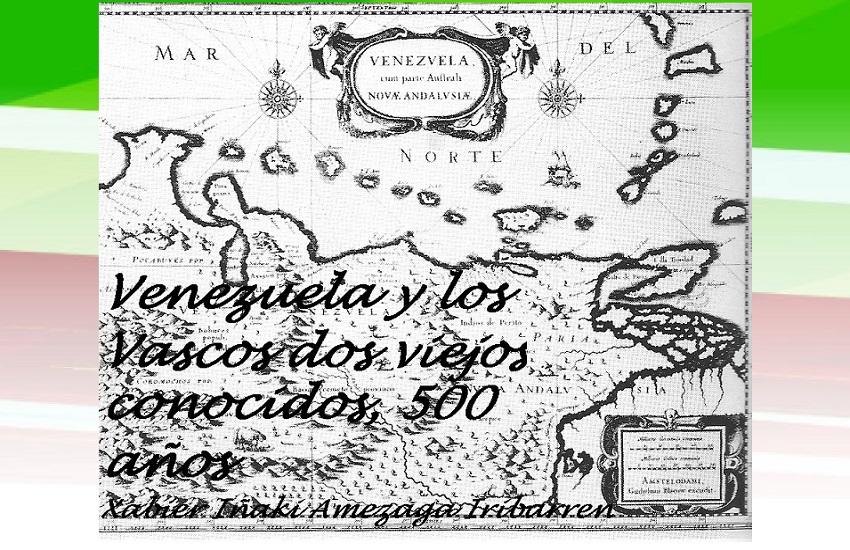 'Venezuela y los vascos dos viejos conocidos, 500 años' liburuaren azala