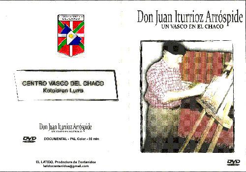 Juan Iturrioz Arróspideri buruzko DVDaren azala