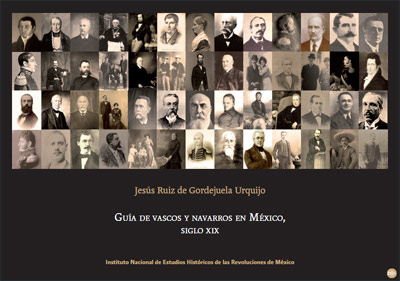 Cover of the Guide to Basques and Navarrese in Mexico in the 19 Century by Josu Ruiz de Gordejuela