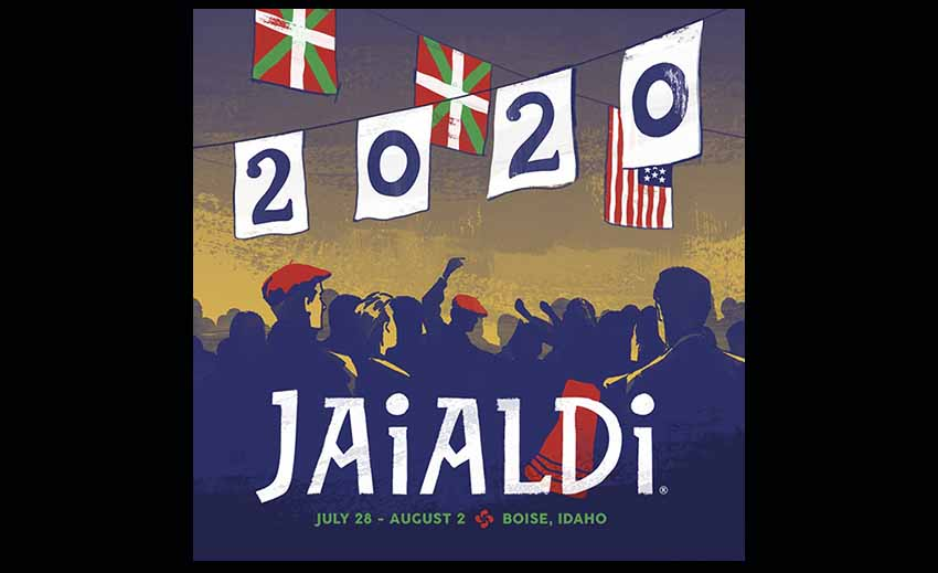 For the moment the dates for Jaialdi 2020 remain July 28-August 2nd in Boise, Idaho