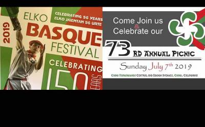 56th Annual Basque Festival in Elko, NV and on Sunday, Southern California Basque Club Picnic  in Chino