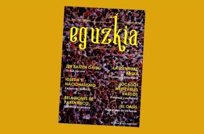 "Number 6 of the Quarterly Magazine ""Eguzkia"" from the Euzko Etxea in La Plata, the second this year"