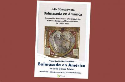 """""""Balmaseda en América"""", obra de la historiadora Julia Gómez Prieto"""
