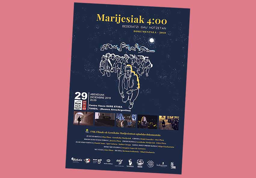 "Poster for the debut this Sunday in Tandil, Argentina of the documentary ""Marijesiak 4:00"" at the Gure Etxea Basque Club"