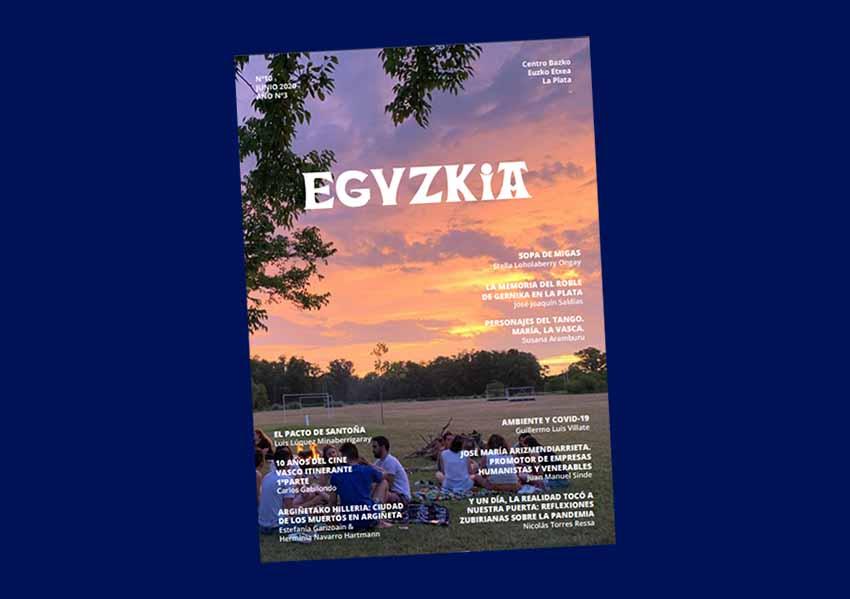 Number 10 corresponding with June 2020 of the Eguzkia Magazine by the Euzko Etxea in La Plata, Argentina