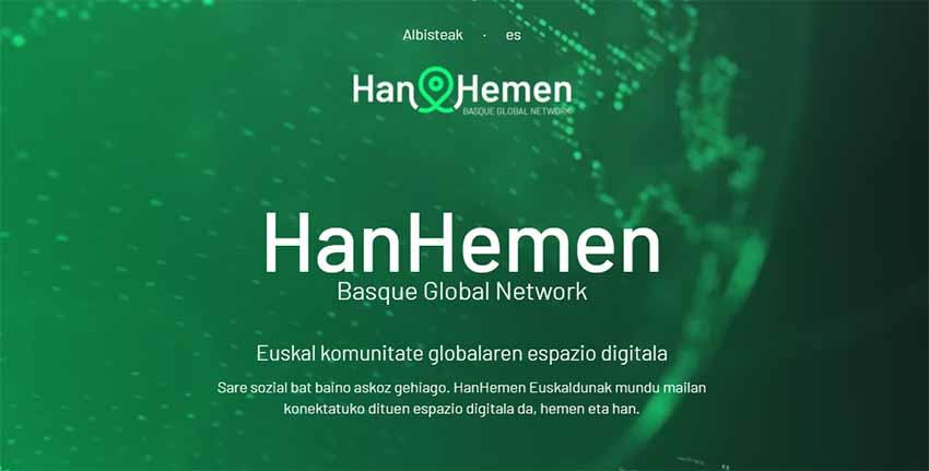 """""""Mucho más que una red social, HanHemen es el espacio digital que interconecta a los y las vascas en el mundo"""""""